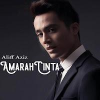 Aliff Aziz Amarah Cinta  Soundtrack Melankolia Lirik Lagu