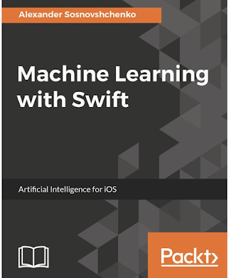 Download Machine Learning with Swift - Artificial Intelligence for iOS