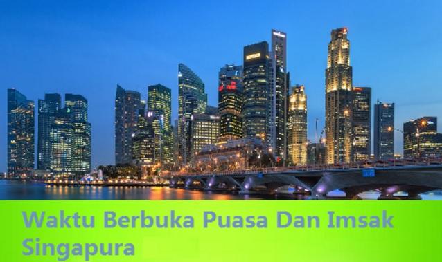 jadual Waktu Berbuka Puasa Dan Imsak Singapura 2018