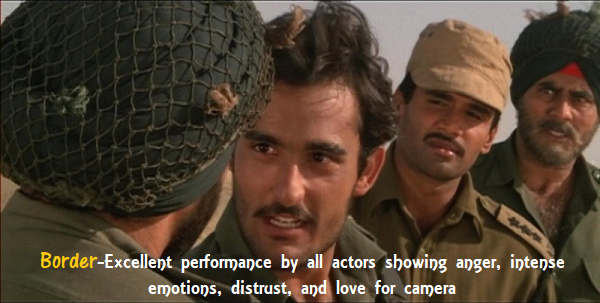 "Bollywood War Film-"":Border"". For actors to truly learn acting"