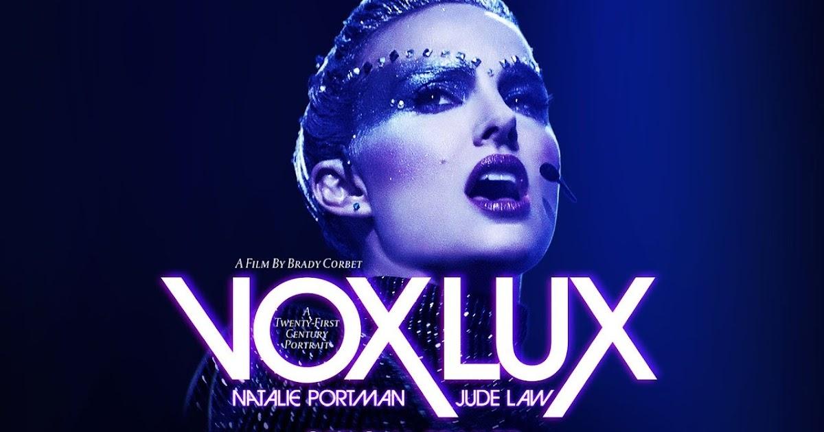 VOX LUX la nueva película de Natalie Portman