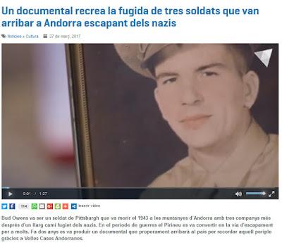http://www.andorradifusio.ad/Noticies/un-documental-recrea-la-fugida-de-tres-soldats-que-van-arribar-a-andorra-escapant-dels-nazis