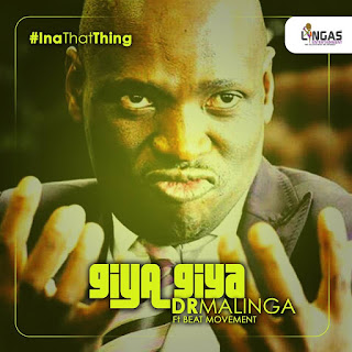 DR-MALINGA-FT-BEAT-MOVEMENT-GIYA-GIYA