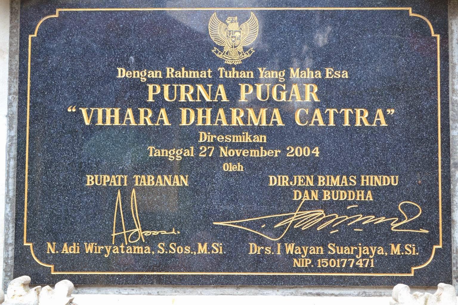 SERBA SERBI TRIDHARMA: VIHARA DHARMA CATTRA - Tabanan, Bali