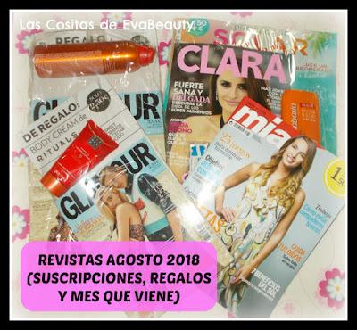 Revistas Agosto 2018 (Regalos, suscripciones y mes que viene)