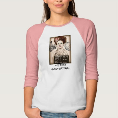 http://www.zazzle.com/not_prom_queen_material_tee-235237070366607843