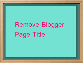 Remove Blogger Post Title