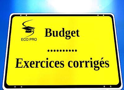 Exercices,corrigés,budget
