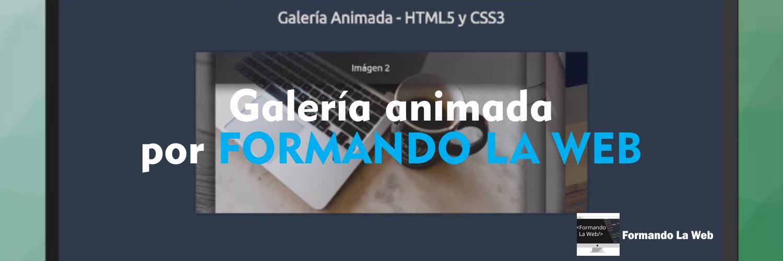 Galería-animada-por-FORMANDO-LA-WEB