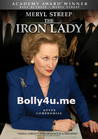 The Iron Lady 2011 BRRip 350MB Hindi Dual Audio 480p ESub Watch Online Full Movie Download Worldfree4u 9xmovies