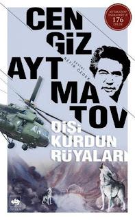 Cengiz Aytmatov - Dişi Kurdun Rüyaları