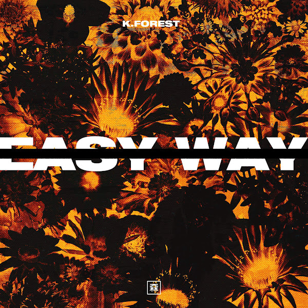 K. Forest - Easy Way - Single Cover