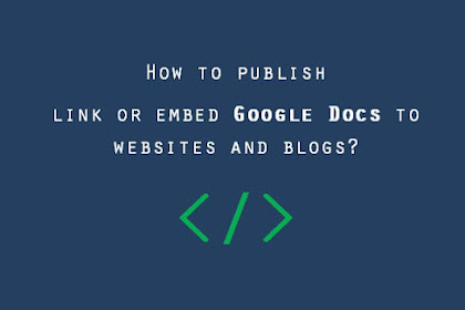 How to publish - link or embed Google Docs to websites and blogs?