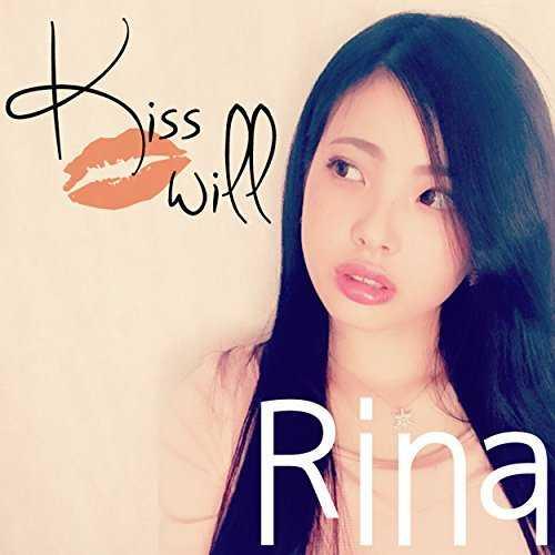 [Single] Rina – Kiss will (2015.08.19/MP3/RAR)