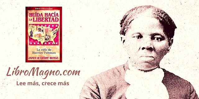 Huida hacia la libertad: La vida de Harriet Tubman - Janet y Geoff Benge