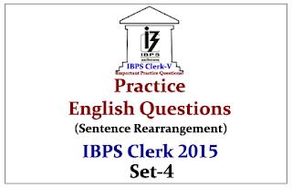 Race IBPS Clerk 2015- Practice English Questions (Sentence Rearrangement)