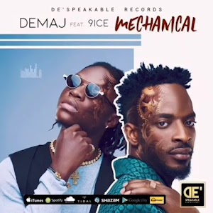 Download MP3 : Demaj ft. 9ice – Mechanical
