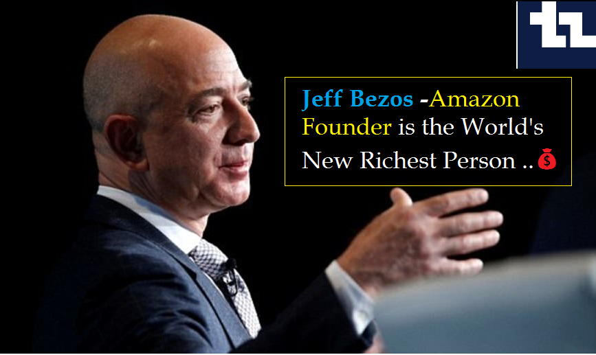 World's new Richest man after Billgates