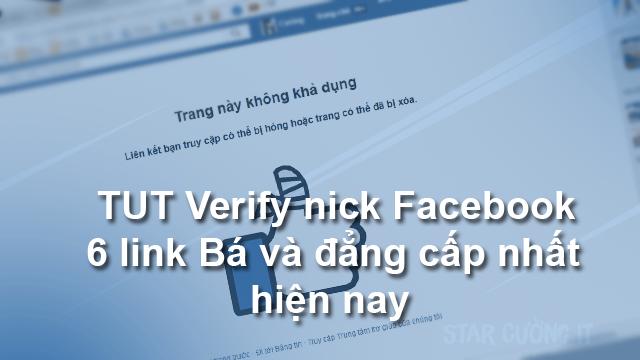 TUT Verify nick Facebook 6 link Bá và đẳng cấp nhất hiện nay