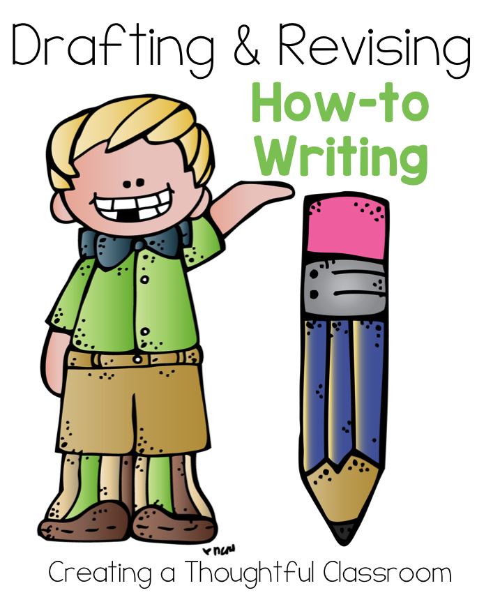 Drafting and Revising How-to Books, Creating a Thoughtful Classroom
