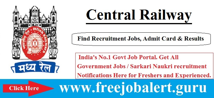 Central Railway Jobs 2016-17 | Scouts Guides Quota | 250 Vacancies Age limit is 18 to 32