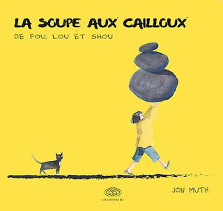 La soupe aux cailloux de Fou, Lou et Shou par les éditions Fei