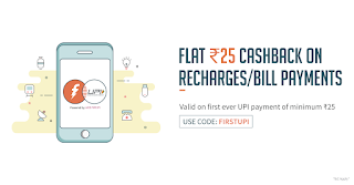 Get Flat Rs.25 cashback on Recharges/Bill payments using UPI payment