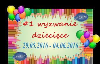 http://blog-odadozet-sklep.blogspot.com/2016/05/1-wyzwanie-dzieciece.html