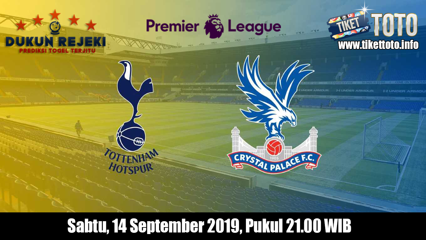 Prediksi Tottenham Hotspur VS Crystal Palace 14 September 2019