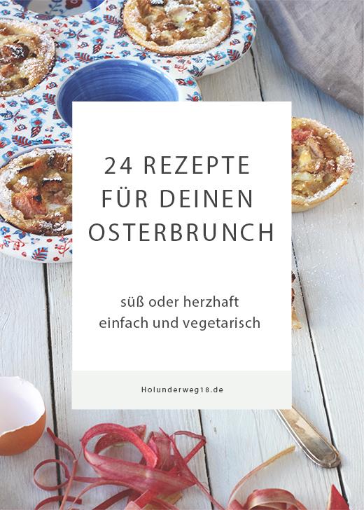Vegetarische Rezepte für den Osterbrunch und das Osterfrühstück. Holunderweg18