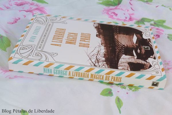 Resenha, livro, A-livraria-mágica-de-Paris, Nina-George, Editora-Record, fotos, capa, opiniao, critica, trechos, quote, citações, paris, romance