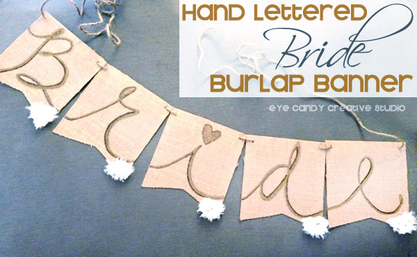 hand lettered burlap banner, bride banner for shower, wedding banner