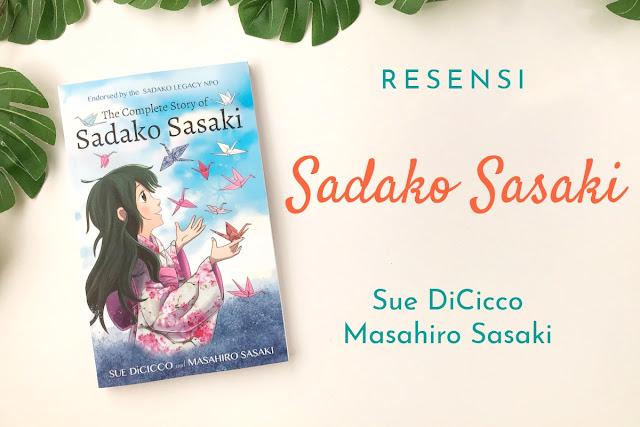 novel sadako sasaki, novel bom atom hiroshima, novel hiroshima, novel cerita jepang