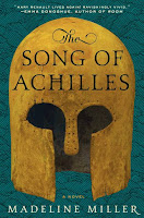 The Song of Achilles, by Madeline Miller book cover and review
