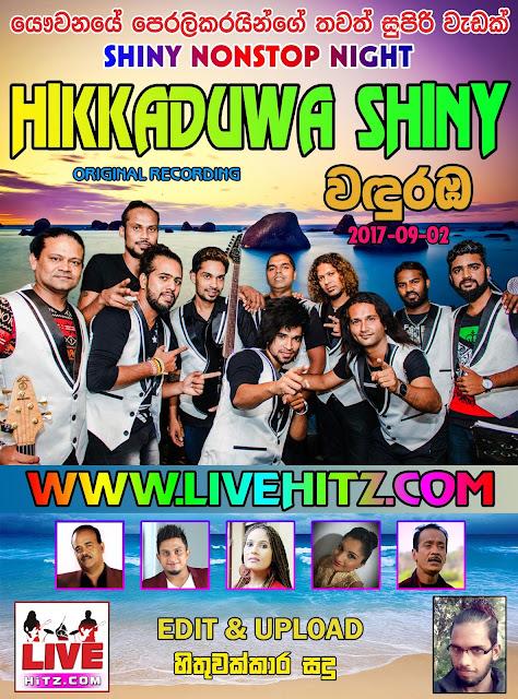HIKKADUWA SHINY LIVE IN WADURABA 2017-09-02