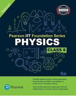 Pearson IIT Foundation Physics Class 8, 6e