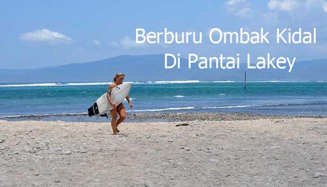 BERBURU OMBAK KIDAL DI PANTAI LAKEY