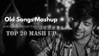 Old Hindi Unlimited Remake Top 20 Song Mashup