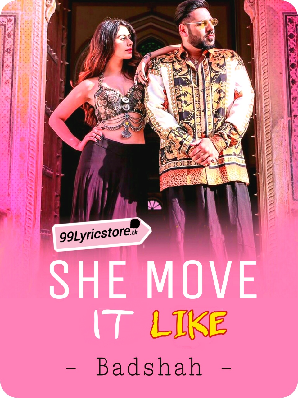 She move it like full Badshah Lyrics, She move it Lyrics, Badshah Lyrics, Rap Song Lyrics, Badshah Latest Song Lyrics