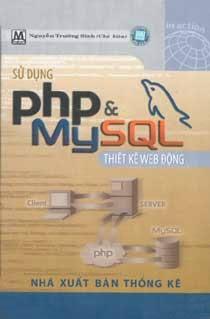 Giáo trình sử dụng PHP &MyS§QL thiết kế Web động