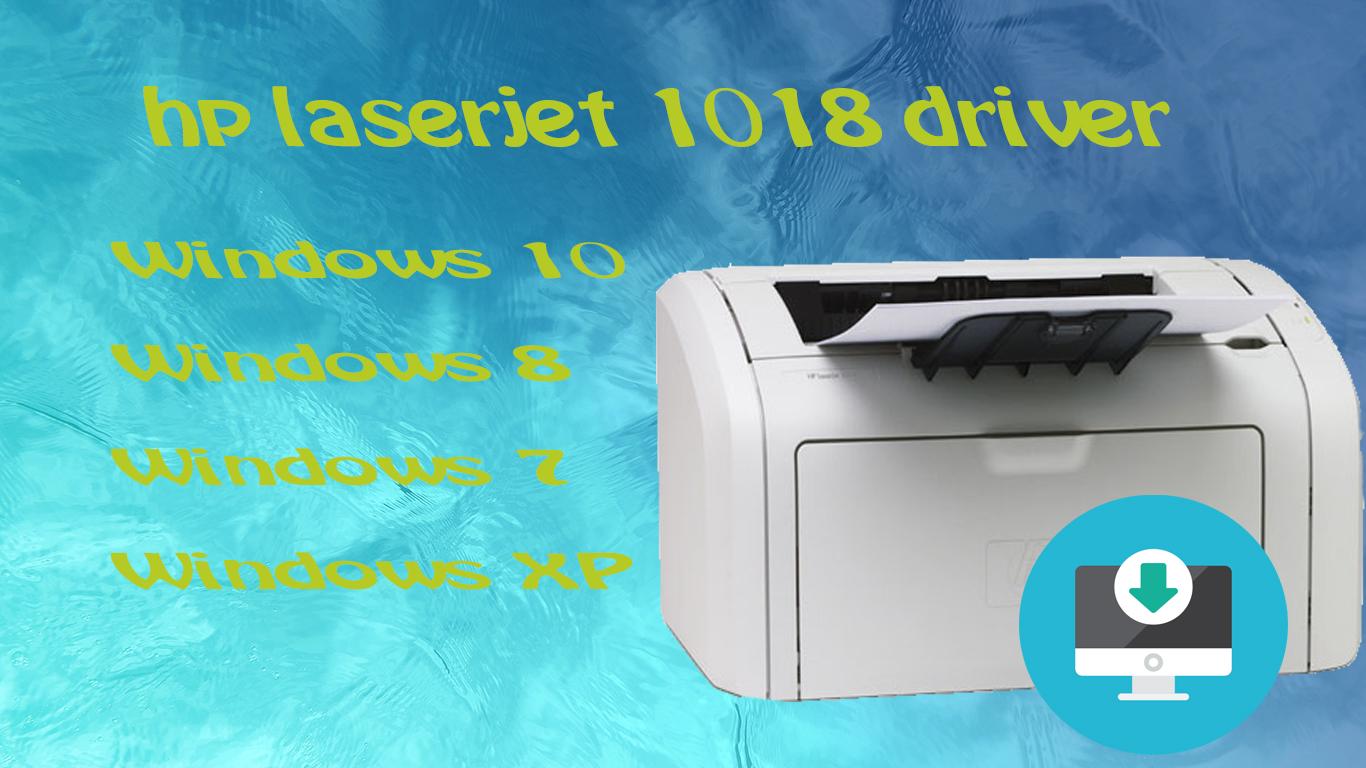drivers windows 10 hp laserjet 1018