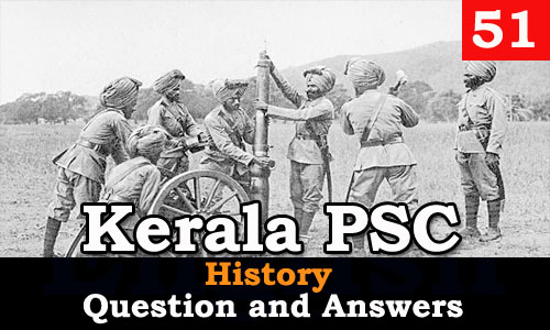 Kerala PSC History Question and Answers - 51