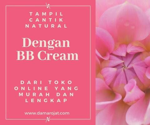 Tampil Cantik Natural Dengan BB Cream Dari Toko Online Yang Murah  Dan Lengkap