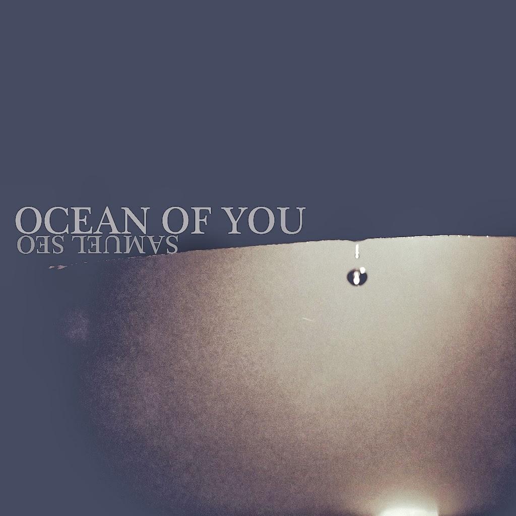 [Single] Samuel Seo – Ocean Of You