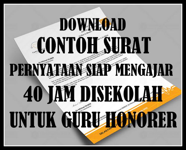 Download Contoh Surat Pernyataan Sanggup Mengajar 40 Jam Disekolah