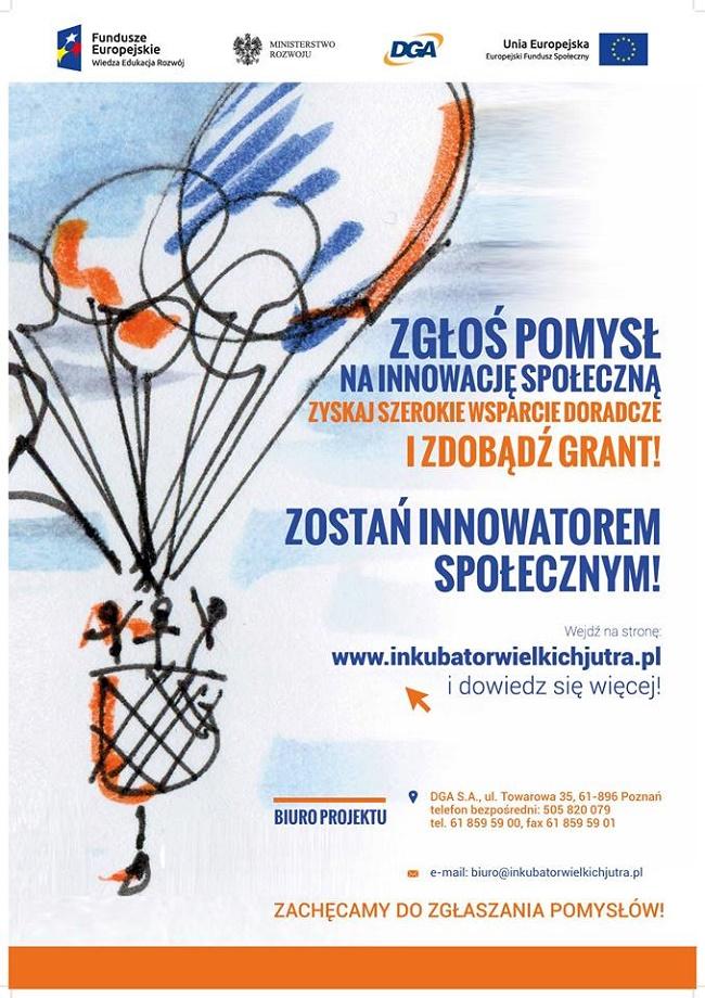 Inkubator Innowacji Społecznych Wielkich Jutra - II nabór - plakat