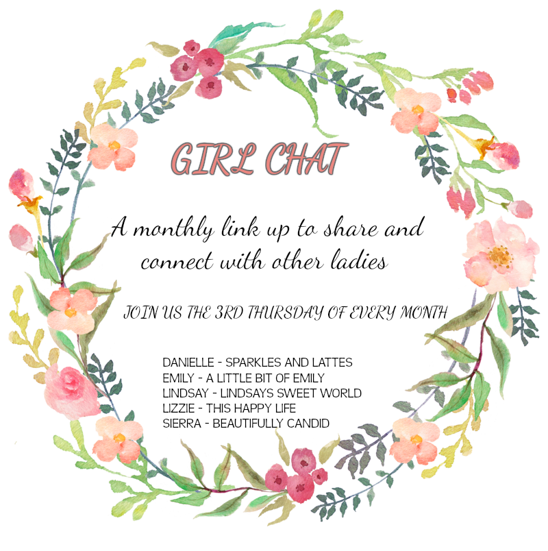 Girl chat monthly link up