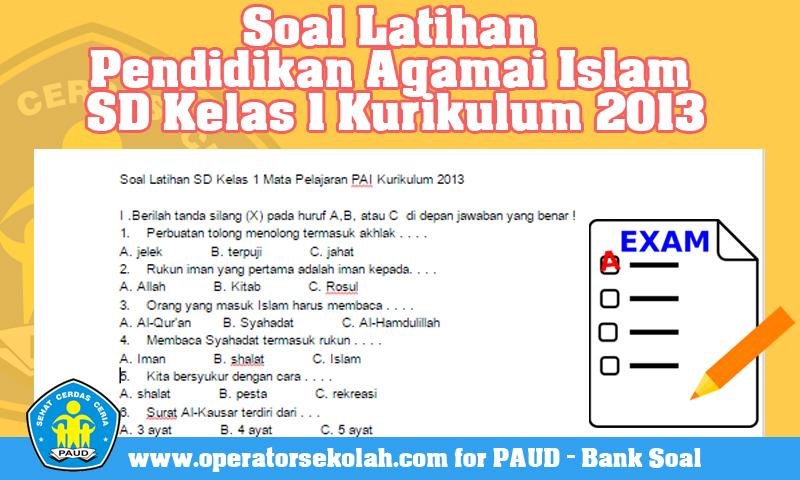 Soal Latihan Pendidikan Agamai Islam SD Kelas 1 Kurikulum 2013.jpg
