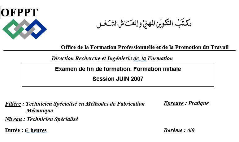 Examen de fin de formation initiale tsmfm 2007- 2008-2015-2014