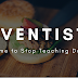 Adventists: Its Time to Stop Teaching Doctrine